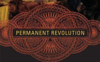 The Revolution is Still Permanent