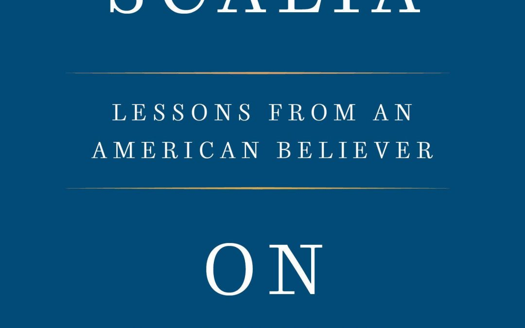 Scalia's Applied Faith
