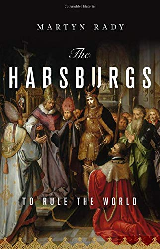 The World the Habsburgs Built
