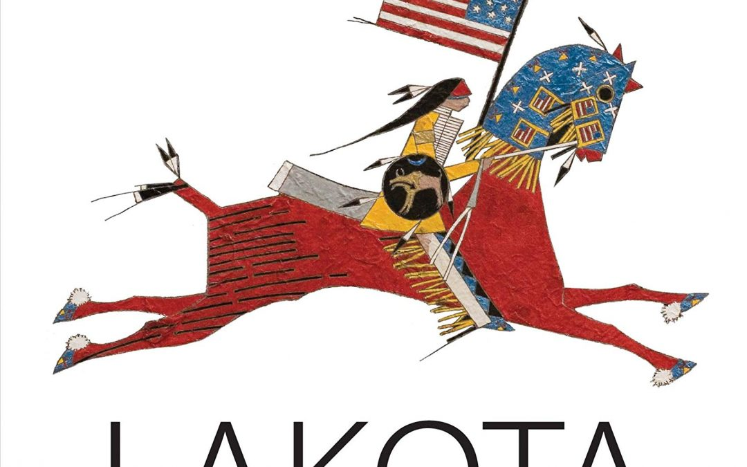 The Lakota: A Human Story