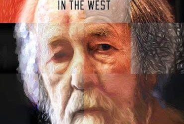 Have We Forgotten Solzhenitsyn?