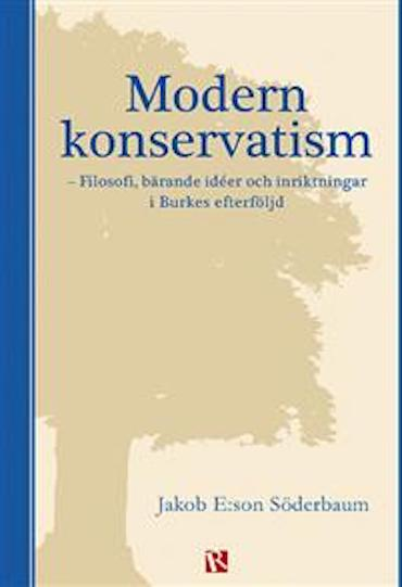 Conservatism: A View from Sweden