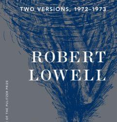 Robert Lowell's Selfish Determination