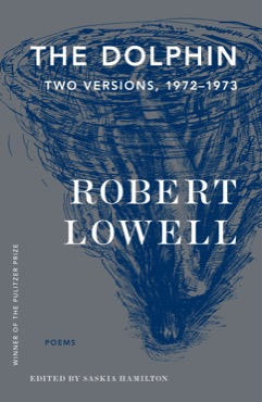 Robert Lowell's Selfish Determination