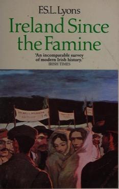Ireland Since the Famine: An Appreciation